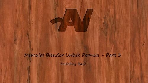 Blender Untuk Pemula #3 Modelling Basic